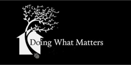 Doing What Matters (DWM)